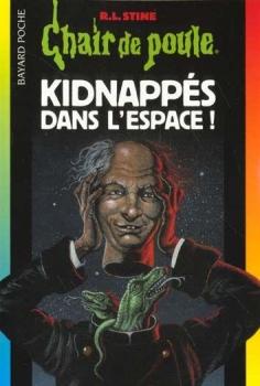 Couverture Kidnappés dans l'espace !