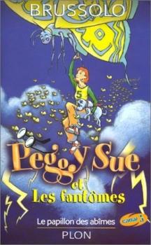 Couverture Peggy Sue et les fantômes, tome 03 : Le papillon des abîmes