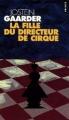Couverture La fille du directeur de cirque Editions Points 2005