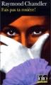 Couverture Fais pas ta rosière ! Editions Folio  (Policier) 2003