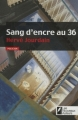 Couverture Sang d'encre au 36 Editions Les Nouveaux auteurs (Policier) 2009