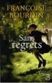 Couverture Sans regrets, tome 1 Editions Belfond 2009