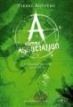 Couverture A comme association, tome 2 : Les limites obscures de la magie Editions Gallimard jeunesse / Rageot 2010