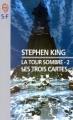 Couverture La Tour sombre, tome 2 : Les Trois Cartes Editions J'ai Lu (S-F) 1999