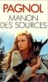 Couverture L'eau des collines, tome 2 : Manon des sources Editions Presses pocket 1977