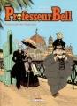 Couverture Professeur Bell, tome 4 : Promenade des Anglaises Editions Delcourt (Machination) 2003