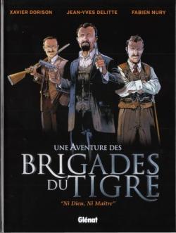 "Couverture Une aventure des brigades du Tigre : ""Ni Dieu, ni maître"""