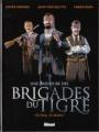 """Couverture Une aventure des brigades du Tigre : """"Ni Dieu, ni maître"""" Editions Glénat (Grafica) 2006"""