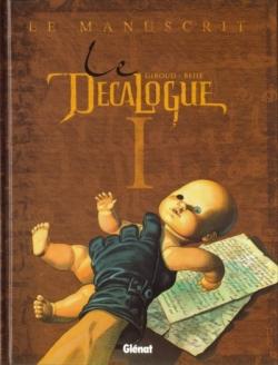 Couverture Le décalogue, tome 01 : Le manuscrit