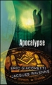 Couverture Commissaire Antoine Marcas, tome 05 : Apocalypse Editions France Loisirs (Thriller) 2010