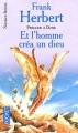 Couverture Et l'homme créa un dieu Editions Pocket (Science-fiction) 1998