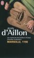 Couverture Guilhem d'Ussel, chevalier troubadour, tome 01 : Marseille, 1198 Editions J'ai Lu 2009