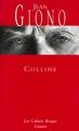 Couverture Colline Editions Grasset (Les Cahiers Rouges) 2002