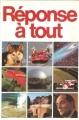 Couverture Réponse à tout Editions France Loisirs 1990