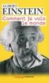 Couverture Comment je vois le monde Editions Flammarion (Champs - Sciences) 2009