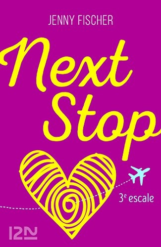 Couverture Next stop, tome 3