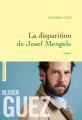 Couverture La Disparition de Josef Mengele Editions Grasset 2017