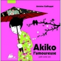 Couverture Akiko l'amoureuse Editions Philippe Picquier (Jeunesse) 2010