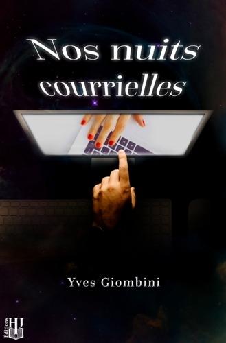 Nos nuits courrielles (EBOOK) de Yves Giombini