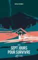 Couverture Sept jours pour survivre Editions Thierry Magnier 2017