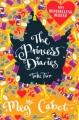 Couverture Journal d'une princesse / Journal de Mia : Princesse malgré elle, tome 02 : Premiers pas d'une princesse / Premiers pas Editions Pan MacMillan 2007