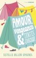 Couverture Amour, vengeance & tentes quechua Editions Sarbacane (Exprim') 2017