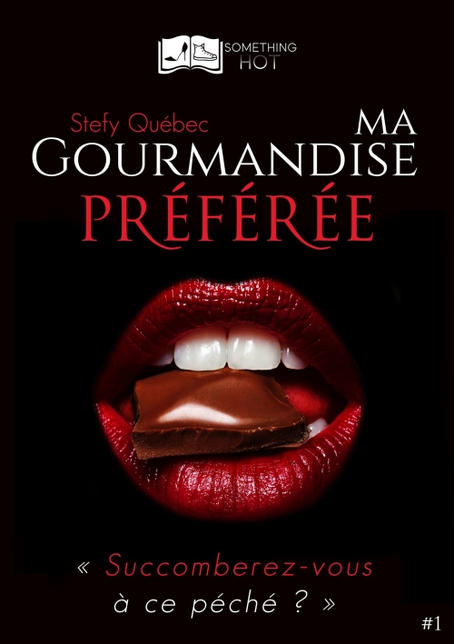 Couverture Ma gourmandise préférée, tome 1