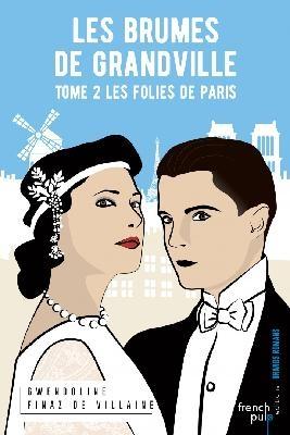 Couverture Les brumes de Grandville, tome 2 : Les folies de Paris