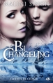 Couverture Psi-Changeling, tome hs : Chants de chasse Editions Milady 2017