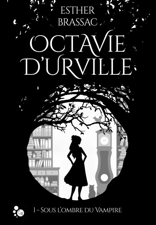 Couverture Octavie d'Urville, tome 1 : Sous l'ombre du vampire