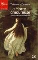 Couverture La morte amoureuse suivi de Une nuit de Cléopâtre Editions Librio (Littérature) 2003