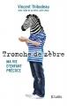 Couverture Tronche de zèbre Editions JC Lattès 2016