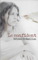 Couverture Le Confident Editions France Loisirs 2011