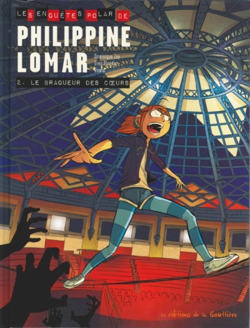 Couverture Philippine Lomar, tome 2 : Le braqueurs des coeurs