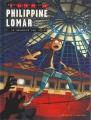 Couverture Philippine Lomar, tome 2 : Le braqueurs des coeurs Editions de la Gouttière 2017