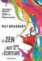 Couverture Le Zen dans l'art de l'écriture Editions Antigone 14 2016