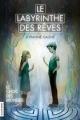 Couverture Le labyrinthe des rêves, tome 1 : Le choc des mondes Editions La courte échelle (Roman jeunesse) 2012