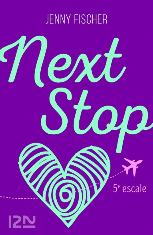 Couverture Next stop, tome 5