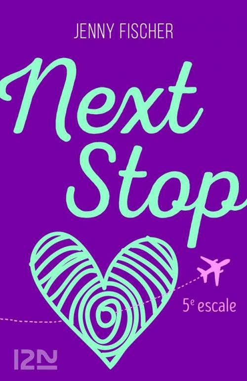 Couverture Next stop, tome 5 : 5e escale