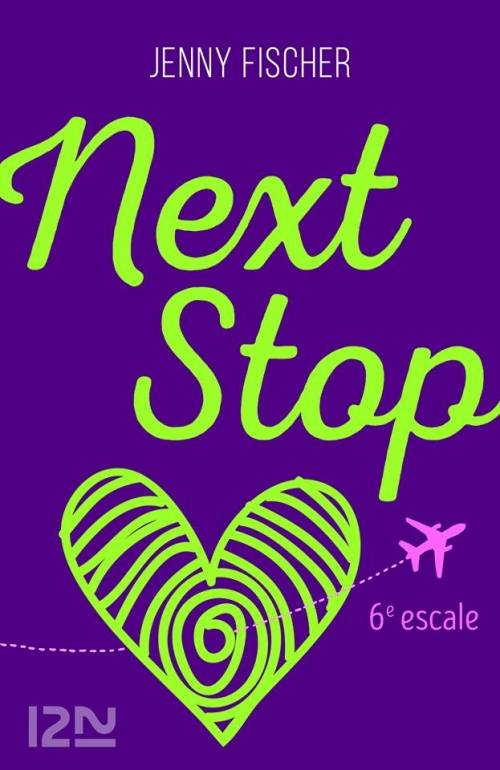 Couverture Next Stop, tome 6