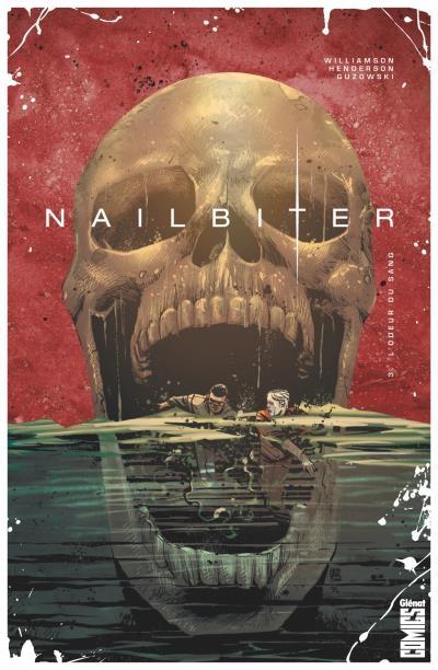 Couverture Nailbiter, tome 3 : L'Odeur du sang