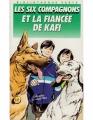 Couverture Les six compagnons et la fiancée de Kafi Editions Hachette (Bibliothèque verte) 1987
