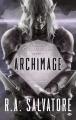 Couverture Retour à Gauntlgrym, tome 1 : Archimage Editions Milady 2016