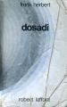 Couverture Bureau des sabotages, tome 2 : Dosadi Editions Robert Laffont (Ailleurs & demain) 1979