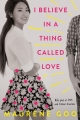 Couverture I Believe in a Thing Called Love Editions Farrar, Straus and Giroux 2017