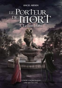 Couverture Le porteur de mort, tome 3 : Le lion blanc
