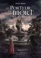 Couverture Le porteur de mort, tome 3 : Le lion blanc Editions Plume blanche 2018