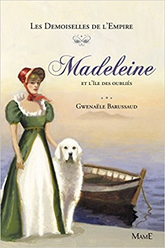 Couverture Les demoiselles de l'empire, tome 5 : Madeleine et l'île des oubliés
