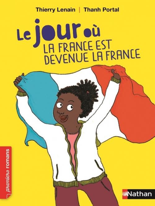 Couverture Le jour où la France est devenue la France