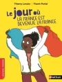 Couverture Le jour où la France est devenue la France Editions Nathan 2017